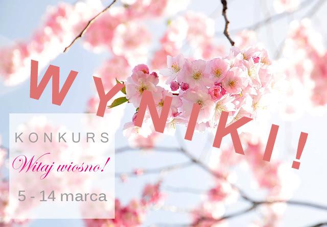 Wyniki konkursu Witaj wiosno