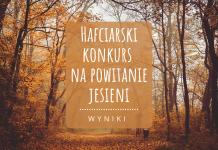 Hafciarski konkurs na powitanie jesieni - wyniki